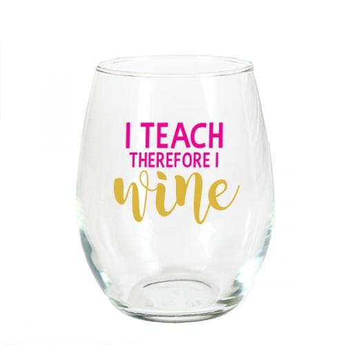 i teach therefore i wine