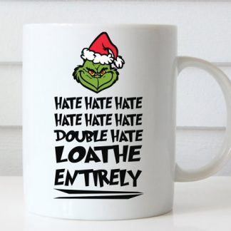 Hate and loathe